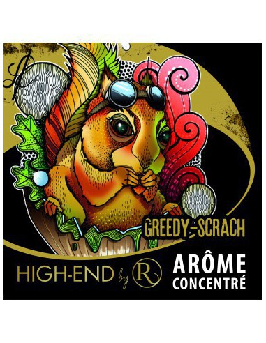 Arôme concentré Greedy Scrach HIGH-END REVOLUTE
