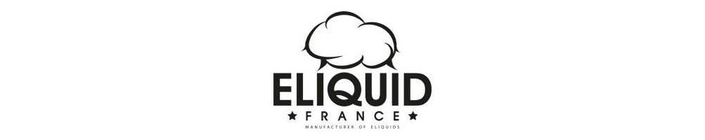 E-liquide : Eliquid *france* saveurs gourmandes et tabac